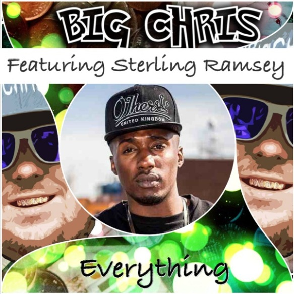 Big Chris Feat Sterling Ramsey - Everything 600